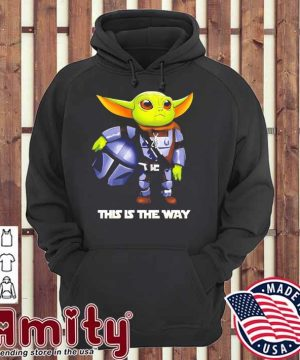 Baby Yoda Mandalorian this Is the way hoodie