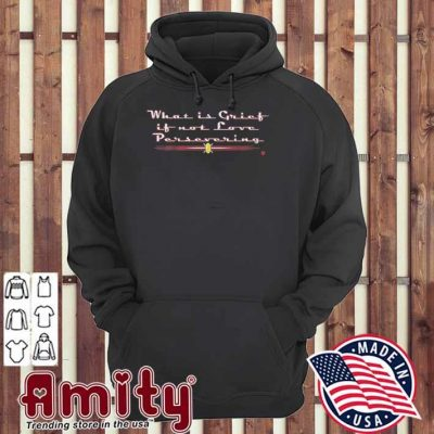 What Is grict It not love persevering hoodie