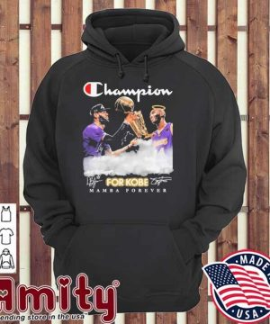 Champion for Kobe mamba forever signatures hoodie