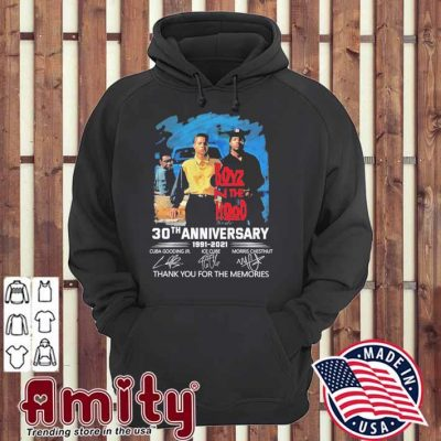 Boyz the hood 30th anniversary 1991 2021 signatures thank you for the memories hoodie