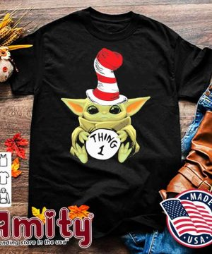 Baby Yoda Dr.Seuss hug thing 1 shirt
