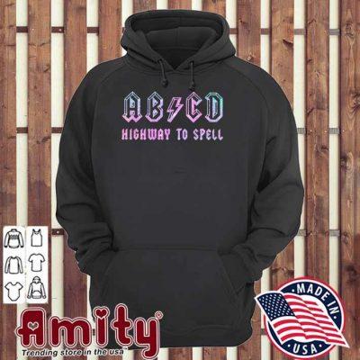 AB CD highway to spell hoodie