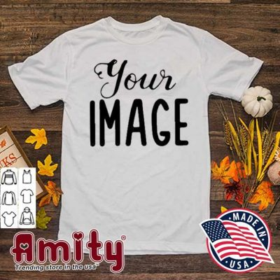 Your image shirt