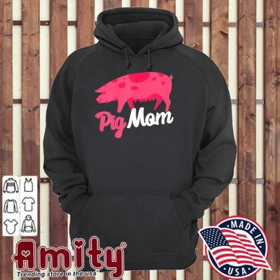 Mothers day gift for pig mom hoodie