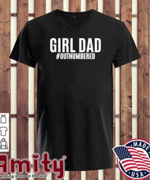 Girl dad outnumbered fathers gift wife daughter v-neck