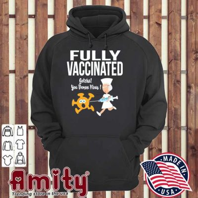 Fully vaccinated funny nurse chasing virus with inoculation hoodie