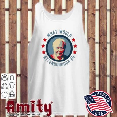 What Would attenborough do tank-top