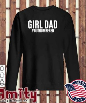 Girl dad outnumbered fathers gift wife daughter sweater