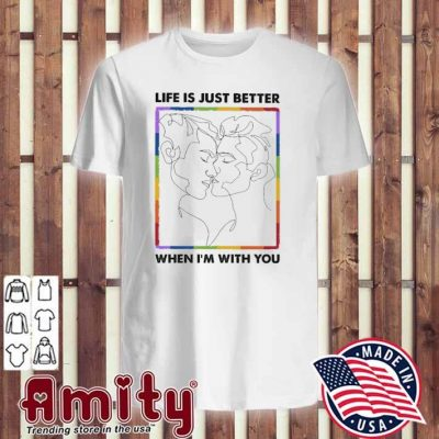 Life Is just better when I'm you v-neck