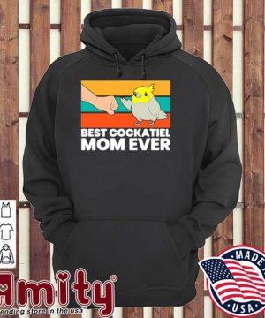 Bird Cockatiel Parrot Best Cockatiel Mom Ever Vintage hoodie