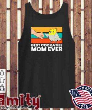 Bird Cockatiel Parrot Best Cockatiel Mom Ever Vintage tank-top