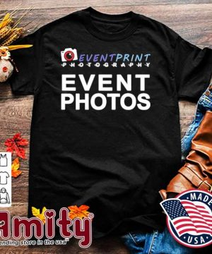 Event print photography event photos shirt