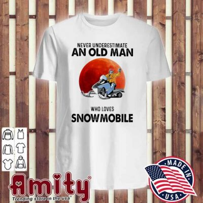 Never underestimate an old man who loves Snowmobile v-neck