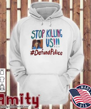 Official Stop Killing Us - Justice For Adam Toledo #DefundPolice Shirt hoodie