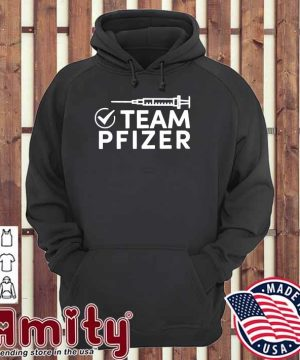 Official Vaccinated With Team Pfizer Shirt hoodie