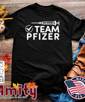 Official Vaccinated With Team Pfizer Shirt