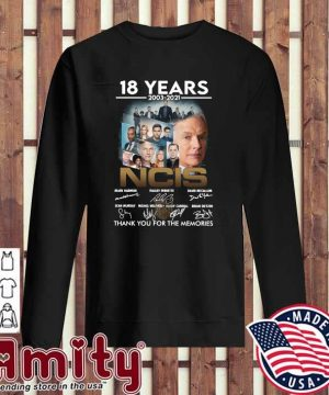 18 Years 2003 - 2021 NCIS Mark Harmon Pauley Perrette Signatures Thank You For The Memories Shirt sweater