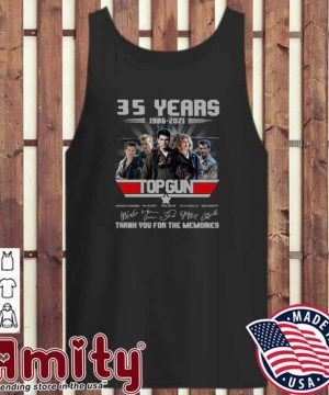 35 Years 1986 - 2021 Top Gun Anthony Edwards Val Kilmer Tom Cruise Signatures Thank You For The Memories Shirt tank-top