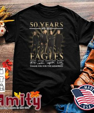 50 Years 1971 - 2021 Eagles Glenn Frey Signatures Thank You For The Memories Shirt
