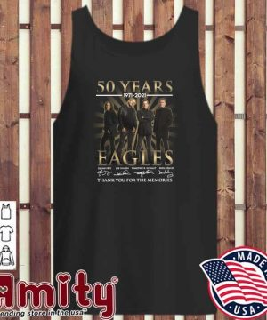 50 Years 1971 - 2021 Eagles Glenn Frey Signatures Thank You For The Memories Shirt tank-top