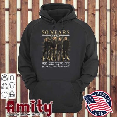 50 Years 1971 - 2021 Eagles Glenn Frey Signatures Thank You For The Memories Shirt hoodie