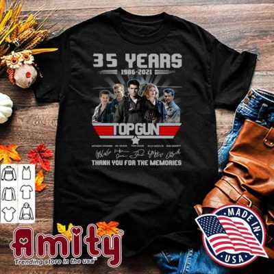 35 Years 1986 - 2021 Top Gun Anthony Edwards Val Kilmer Tom Cruise Signatures Thank You For The Memories Shirt