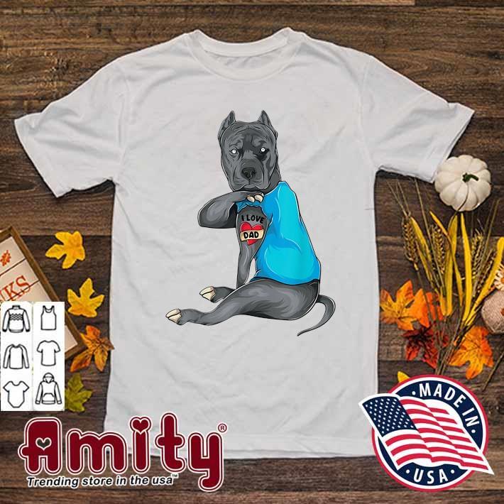 Funny Pit Bull I Love Dad Tattoo Gift For Dad Dog Lover Men Sport Grey Tshirt