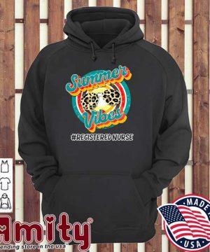 Nurse Summer Vibes - Registered Nurse Vintage Shirt hoodie