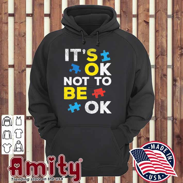 It's ok not to be ok puzzle autism awareness kids boy girl hoodie